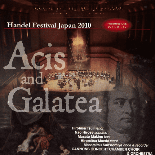 第8回 Handel Festival Japan – Acis and Galatea (エイシスとガラテア HWV 49a)